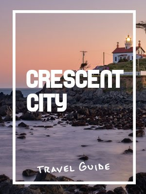 Crescent City California Visitor Guide